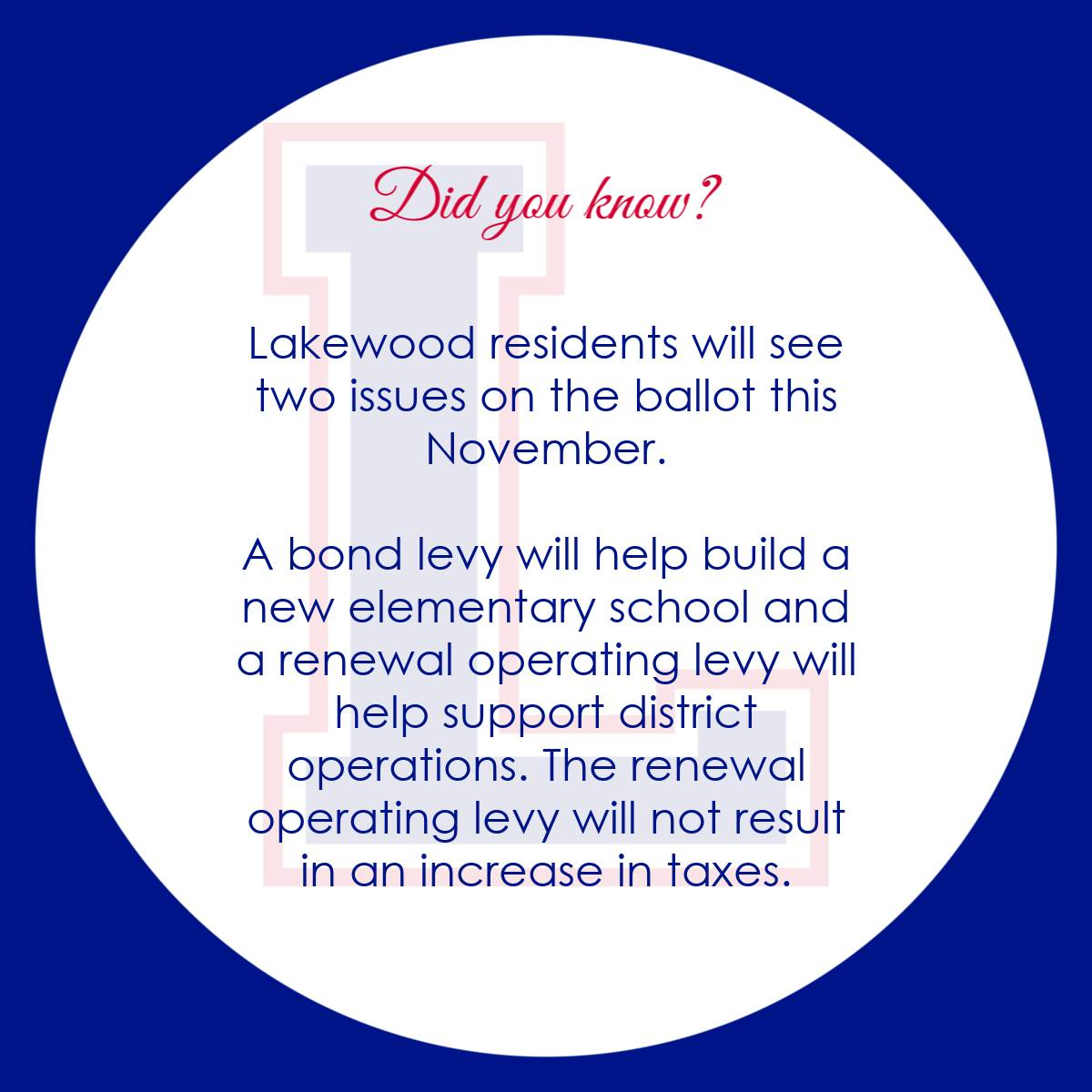 Lakewood residents will see two issues on the ballot this November. A bond levy will help build a ne