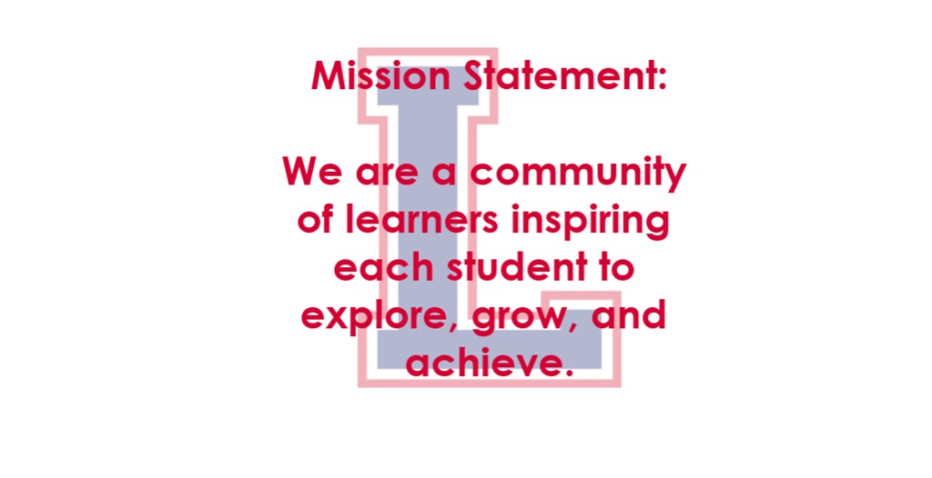 Mission Statement We are a community of learners inspiring each student to explore, grow, and achieve.