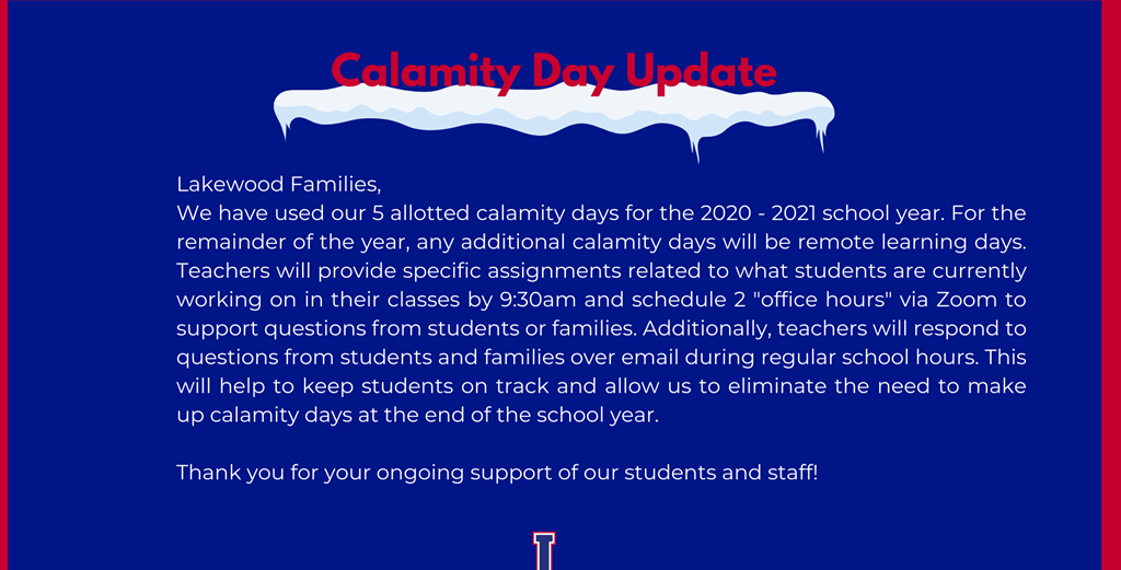 Calamity Day Update - calamity days will now be remote learning days